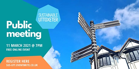 Sustainable Uttoxeter - Public Meeting tickets