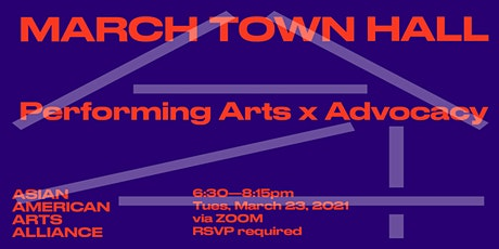 March Town Hall: Performing Arts x Advocacy tickets