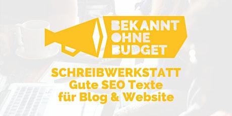 Schreibtraining: Gute SEO Texte für Blog & Website Tickets