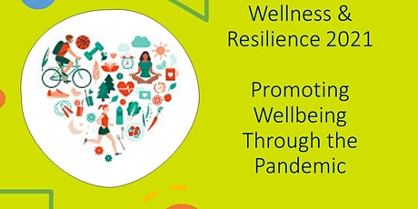 Wellness & Resilience: Promote Wellbeing through the Pandemic (All Staff) tickets