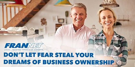 Don't Let Fear Steal Your Dreams of Business Ownership tickets