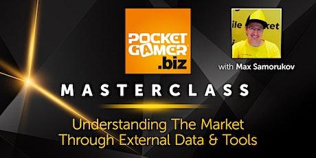 MasterClass: Understanding The Market Through External Data & Tools tickets