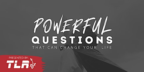 Powerful Questions That Will Change Your Life tickets