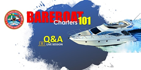US Coast Guard Sector Miami - Bareboat Charters 101 Q&A Live Session tickets