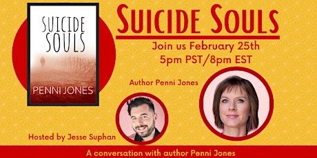 Suicide Souls: A conversation with author Penni Jones   tickets