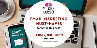 "6 Email Marketing ""Must-Haves"" for Small Business"