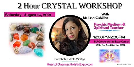 Crystals 101: A workshop with Psychic Medium Melissa Cubillas tickets