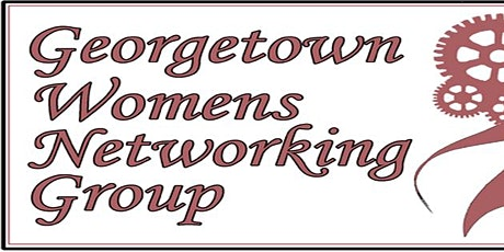 Georgetown Women's Networking Luncheon tickets