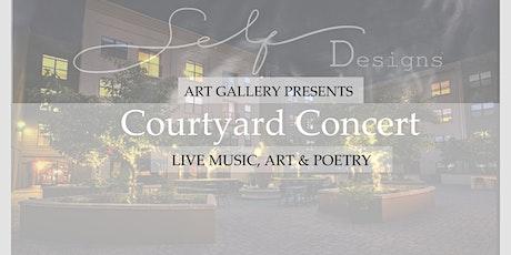 Self Designs Art Gallery Courtyard Concert tickets