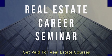 Real Estate Career Seminar - Scholarship Program Available tickets