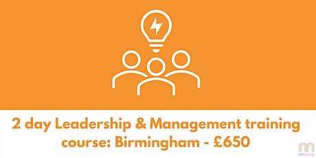 2 day Leadership & Management Training Course - Birmingham tickets