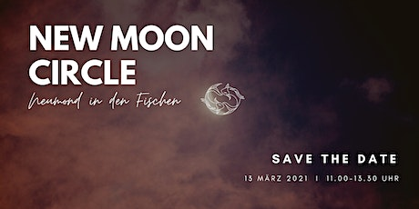 New Moon Circle - Erschaffe dein Traumleben Tickets