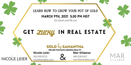 GET LUCKY IN REAL ESTATE!!					REAL ESTATE INVESTING WEBINAR tickets