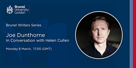 Brunel Writers Series - Joe Dunthorne in Conversation with Helen Cullen tickets