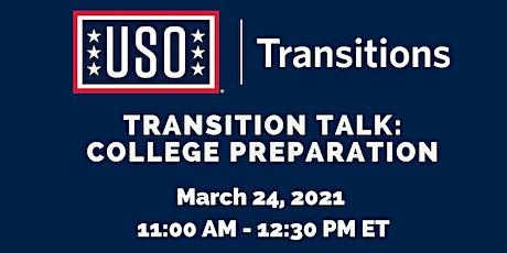 Transition Talk: College Preparation tickets