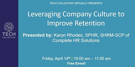 Leveraging Company Culture to Improve Retention tickets