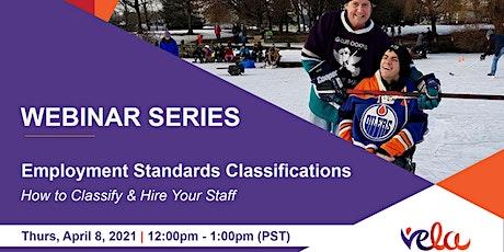 Webinar: Employment Standards Classifications tickets