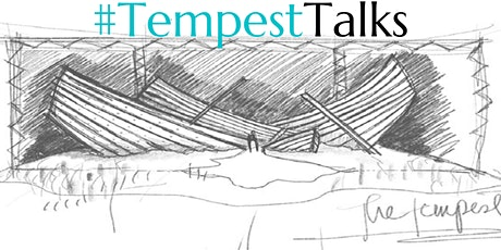 Tempest Talks:  Looking Behind the Curtain biglietti