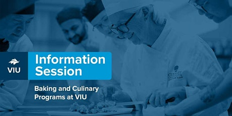 Culinary Arts, Professional Baking and Pastry Arts Information Session tickets