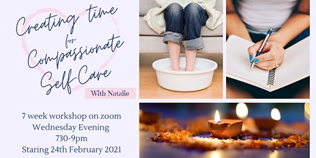 Creating Time for Compassionate Self-Care with Natalie (online) tickets
