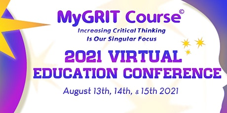 MyGRIT © 2021 Virtual Education Conference tickets