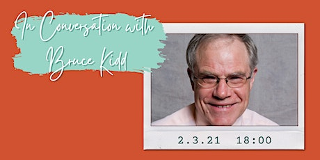 In Conversation with Bruce Kidd tickets
