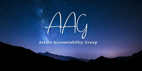 AAG - Actors Accountability Group - 6 months tickets