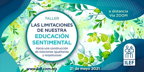 Taller: Las limitaciones de nuestra educación sentimental entradas