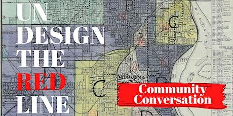 Undesign the Redline - Community Conversation | Virtual Tour tickets