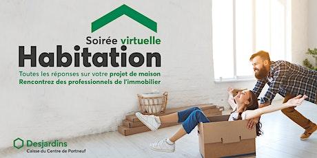 Soirée virtuelle Habitation Desjardins billets
