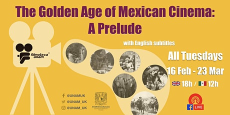 The Golden Age of Mexican Cinema: A Prelude tickets