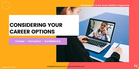 Considering Your Career Options tickets