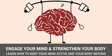 Engage Your Mind & Strengthen Your Body tickets