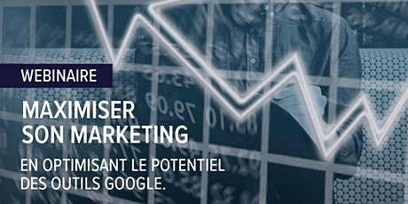WEBINAIRE : Maximiser son marketing en optimisant les outils Google billets