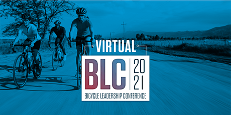 2021 Virtual Bicycle Leadership Conference (BLC) tickets