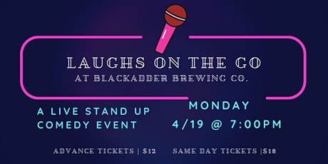 Laughs on the Go Presents : A Live Stand-Up Comedy Event at Blackadder tickets