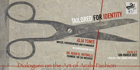 5.1 DIALOGUES ON THE ART OF ARAB FASHION: TAILORED FOR DRESS tickets