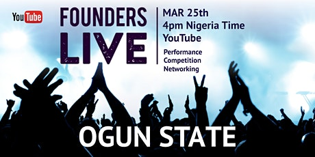 Founders Live Ogun State - Virtual Pitch Competition tickets