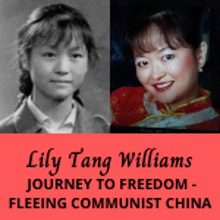 Lily Tang Williams, My Journey to Freedom image