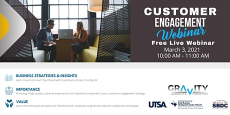 UTSA SBN: Customer Engagement - Live Webinar tickets