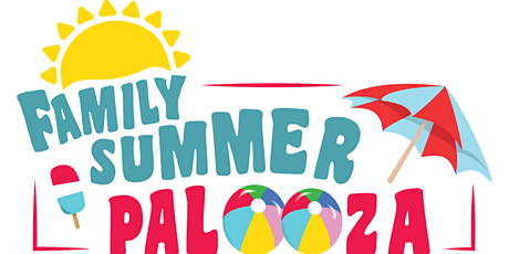 Family Summer Palooza tickets