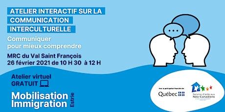 Communication Interculturelle - MRC du Val Saint-François tickets
