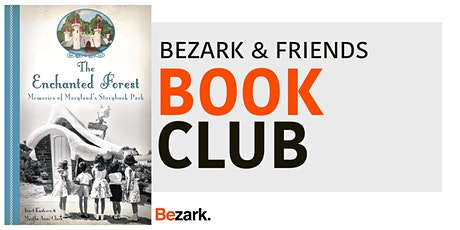 Bezark & Friends Book Club |The Enchanted Forest tickets