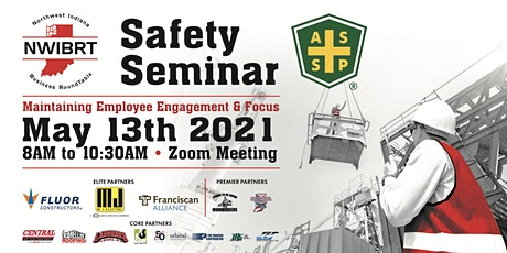 NWIBRT 2021 Spring Safety Seminar: Maintaining Employee Engagement & Focus tickets