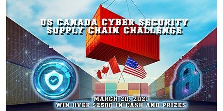 US - Canada Cyber Security Supply Chain Challenge tickets