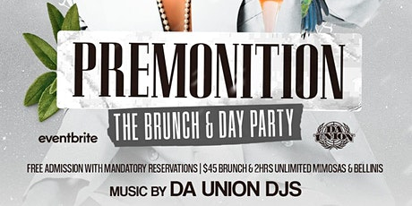 Premonition Brunch & Day Party | R&B Edition tickets