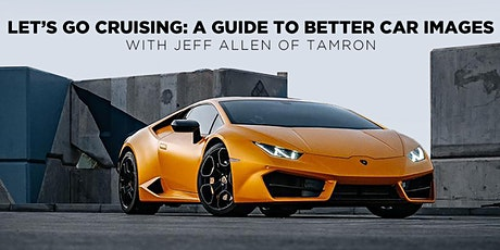 Let's go Cruising: A Guide to Taking Better Car Images with Jeff Allen tickets