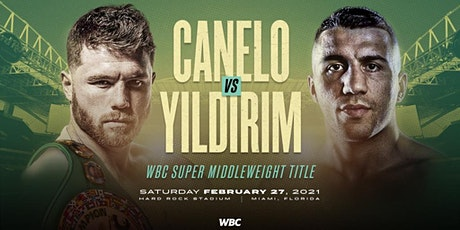 ||| CANELO VS YILDIRIM ||| tickets