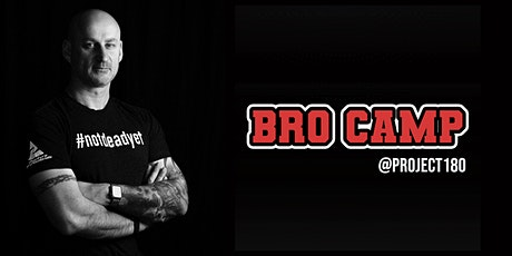 Building Better Humans - Bro Camp (Foundations) tickets