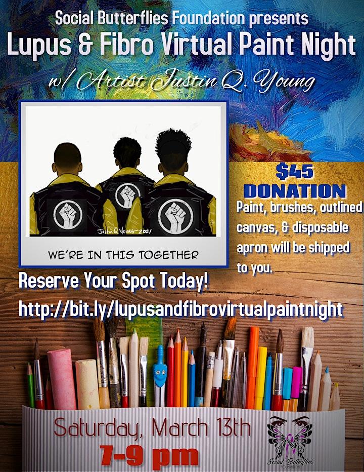 Lupus & Fibro Virtual Paint Night Fundraiser w/ Artist Justin Q. Young image